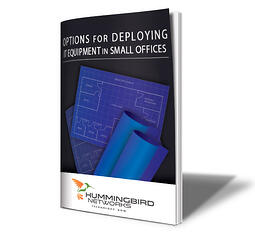 Options for Deploying IT Equipment in Small Offices